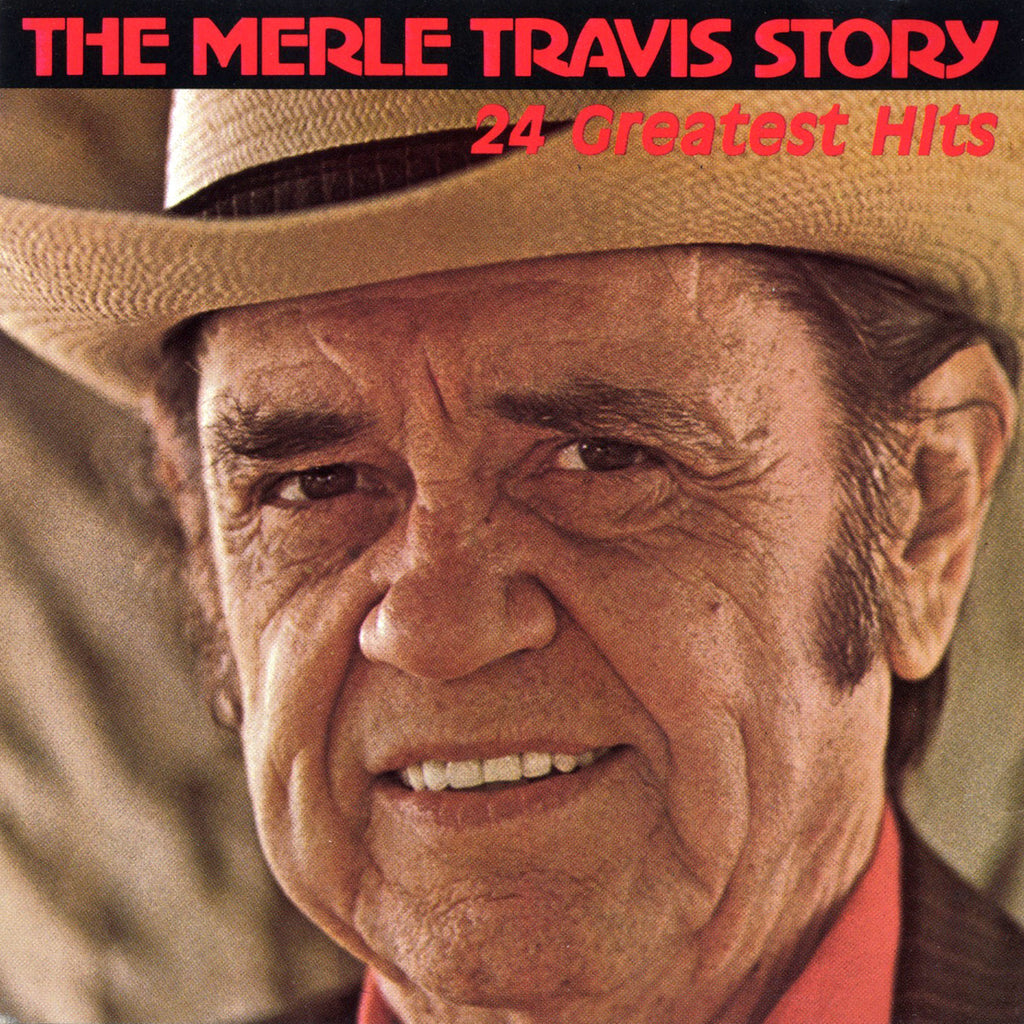 The Merle Travis Story