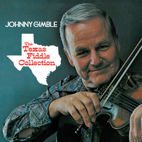 Johnny Gimble: The Texas Fiddle Collection