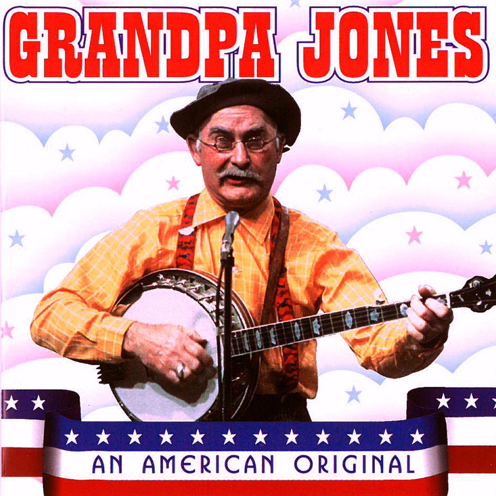 Grandpa Jones: An American Original