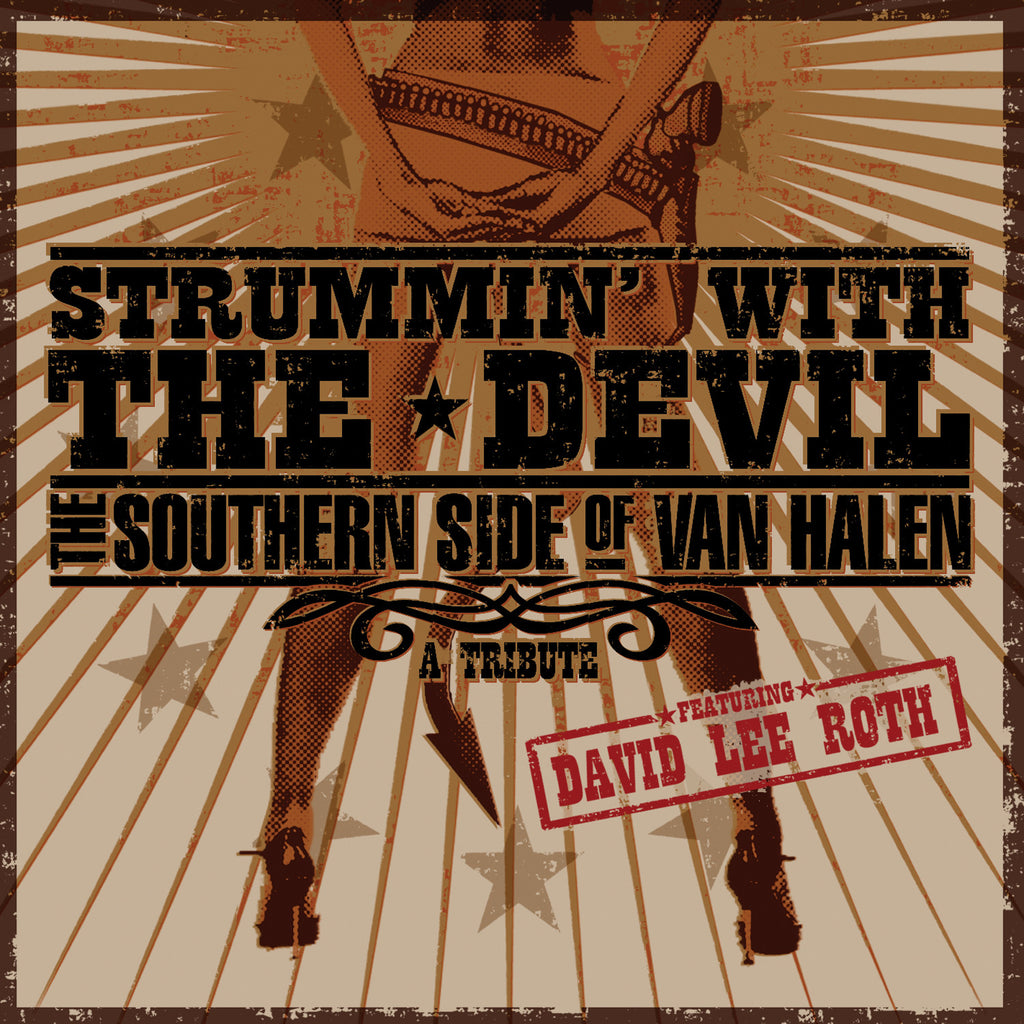 Strummin' With the Devil: The Southern Side of Van Halen - A Tribute Featuring David Lee Roth