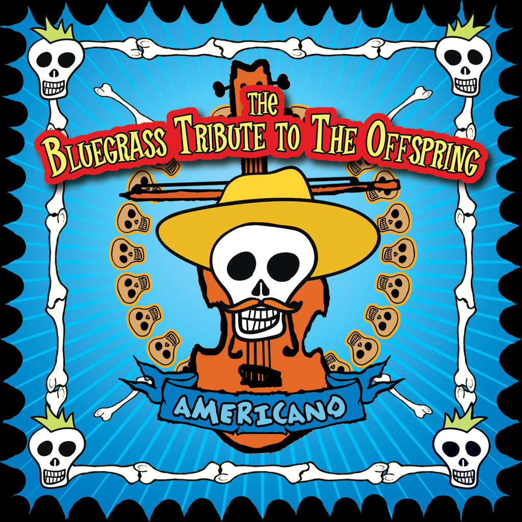 Americano: The Bluegrass Tribute to The Offspring
