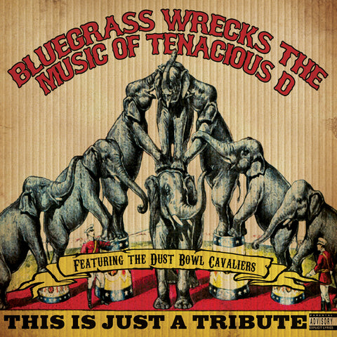This is Just a Tribute: Bluegrass Wrecks the Music of Tenacious D