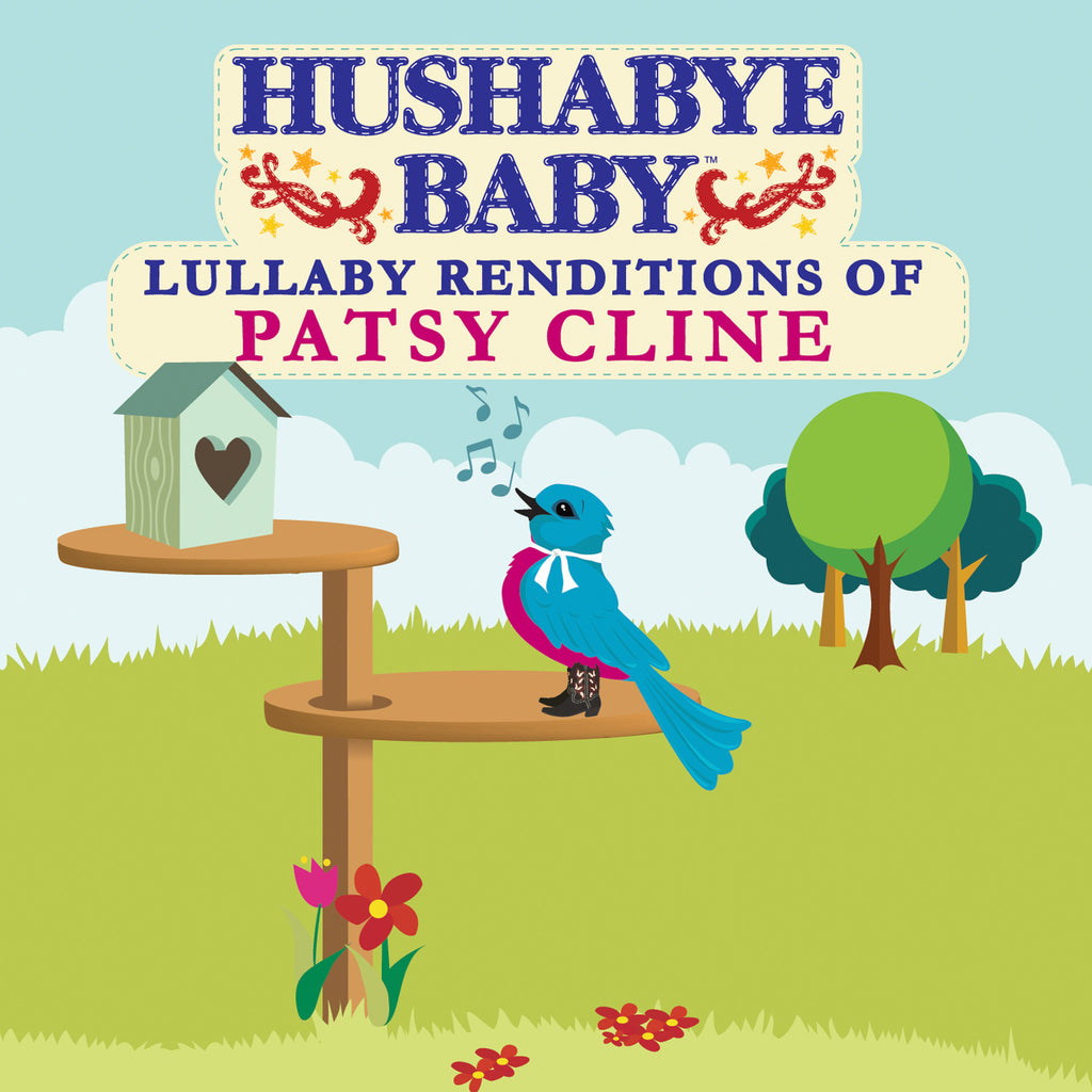 Hushabye Baby: Lullaby Renditions of Patsy Cline