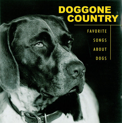 Doggone Country: Favorite Songs About Dogs