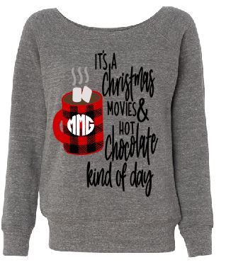 Its a Christmas Movie and Hot Chocolate Kinda Day- Sponge Fleece