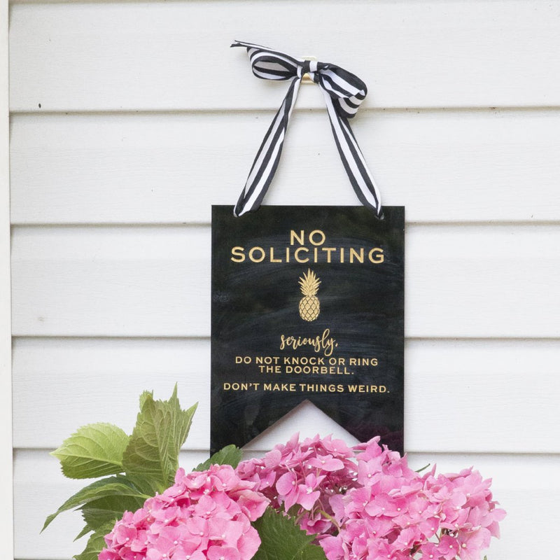Acrylic No Soliciting Banner