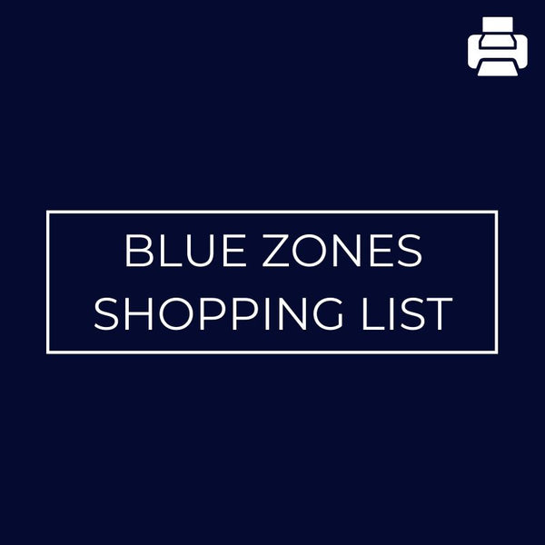Blue Zones Shopping List - Mansfield Nutrition