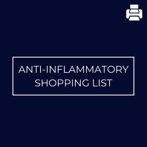 Anti-Inflammatory Shopping List - Mansfield Nutrition