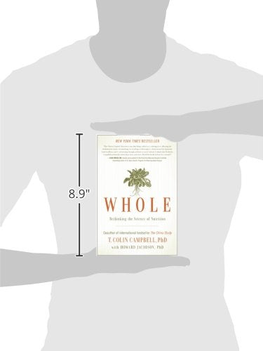 Whole: Rethinking the Science of Nutrition - rosiemansfield