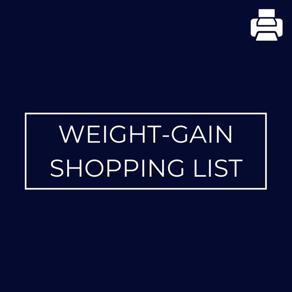 Weight-gain Shopping List - Mansfield Nutrition