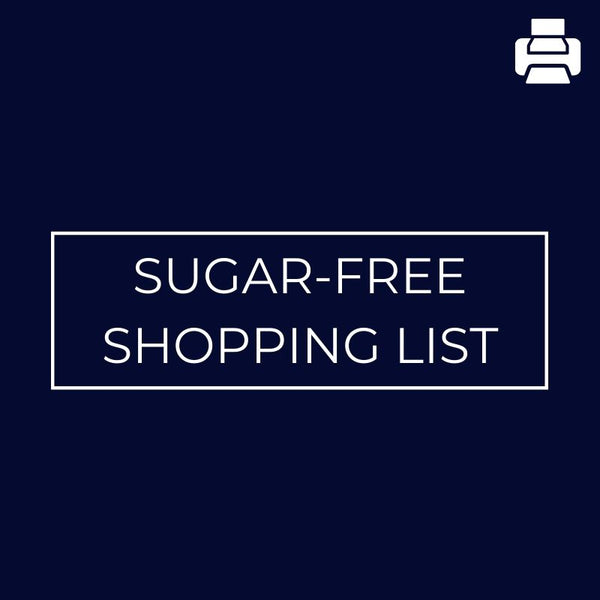 Sugar-Free Shopping List - Mansfield Nutrition