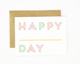 """Happy Day"" Greeting Card"