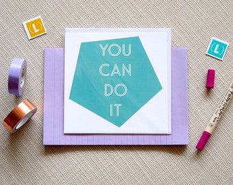 """You Can Do It"" Greeting Card"