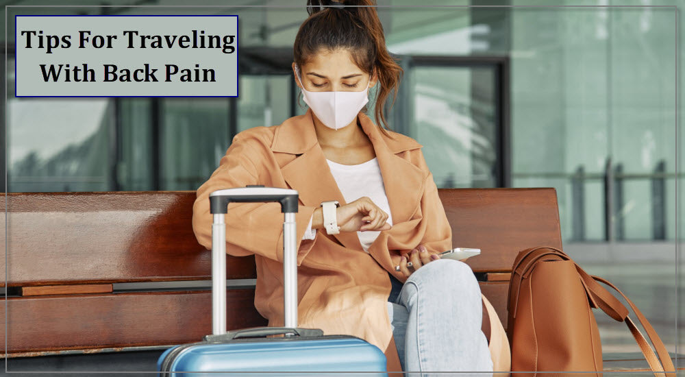 Tips For Traveling With Back Pain