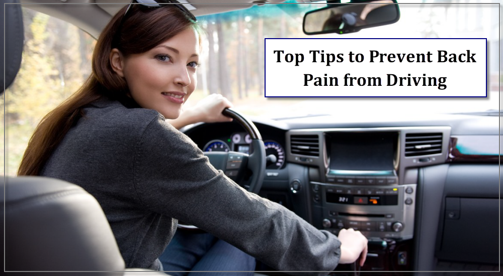 Top Tips to Prevent Back Pain from Driving