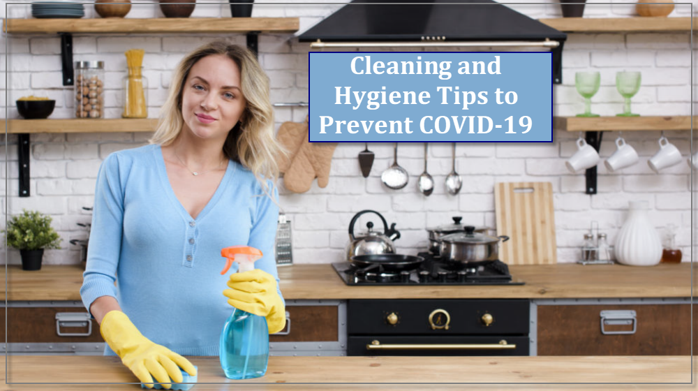 Cleaning and Hygiene Tips to Prevent COVID-19