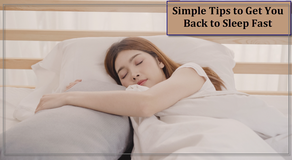 Simple Tips to Get You Back to Sleep Fast