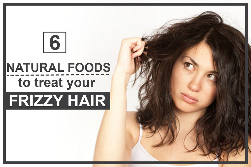 6 Natural Foods to Treat Your Frizzy Hair