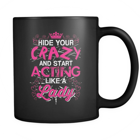 Image of teelaunch 11oz Black Mug Actlikelady(Black) Act Like Lady  Coffee Tea Mug Black 11 oz