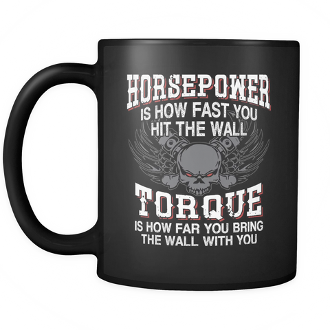 teelaunch 11oz Black Mug Horsepower(Black) Horsepower Torque Coffee Tea Mug Black 11 oz