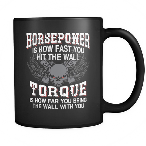 Image of teelaunch 11oz Black Mug Horsepower(Black) Horsepower Torque Coffee Tea Mug Black 11 oz