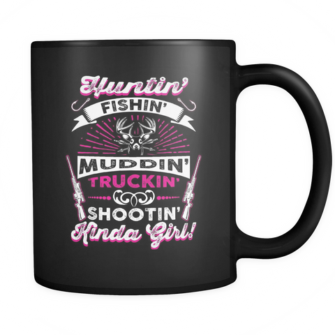 teelaunch 11oz Black Mug Kinda girl(Black) Hunting Fishing Kinda Girl  Coffee Tea Mug Black 11 oz