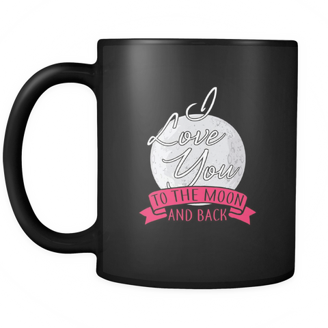 Image of teelaunch 11oz Black Mug Lovemoonback(Black) Love Moon Back Coffee Tea Mug Black 11 oz