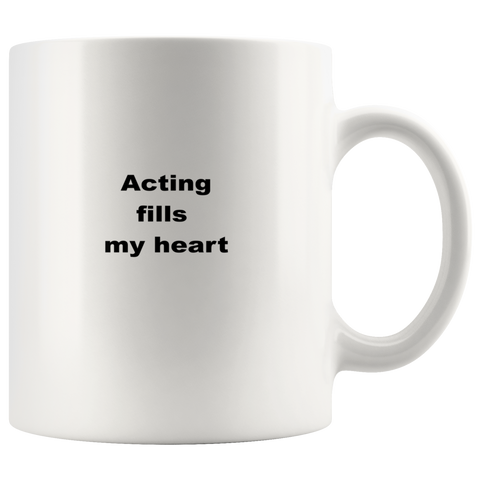 Image of teelaunch 11oz White Mug asf Gifts for Actor Acting Fills My Heart Coffee Tea Mug White 11oz