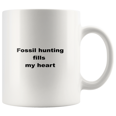 teelaunch 11oz White Mug asfs Fossil Hunting Fills My Heart Hunter Coffee Tea Mug White 11 oz