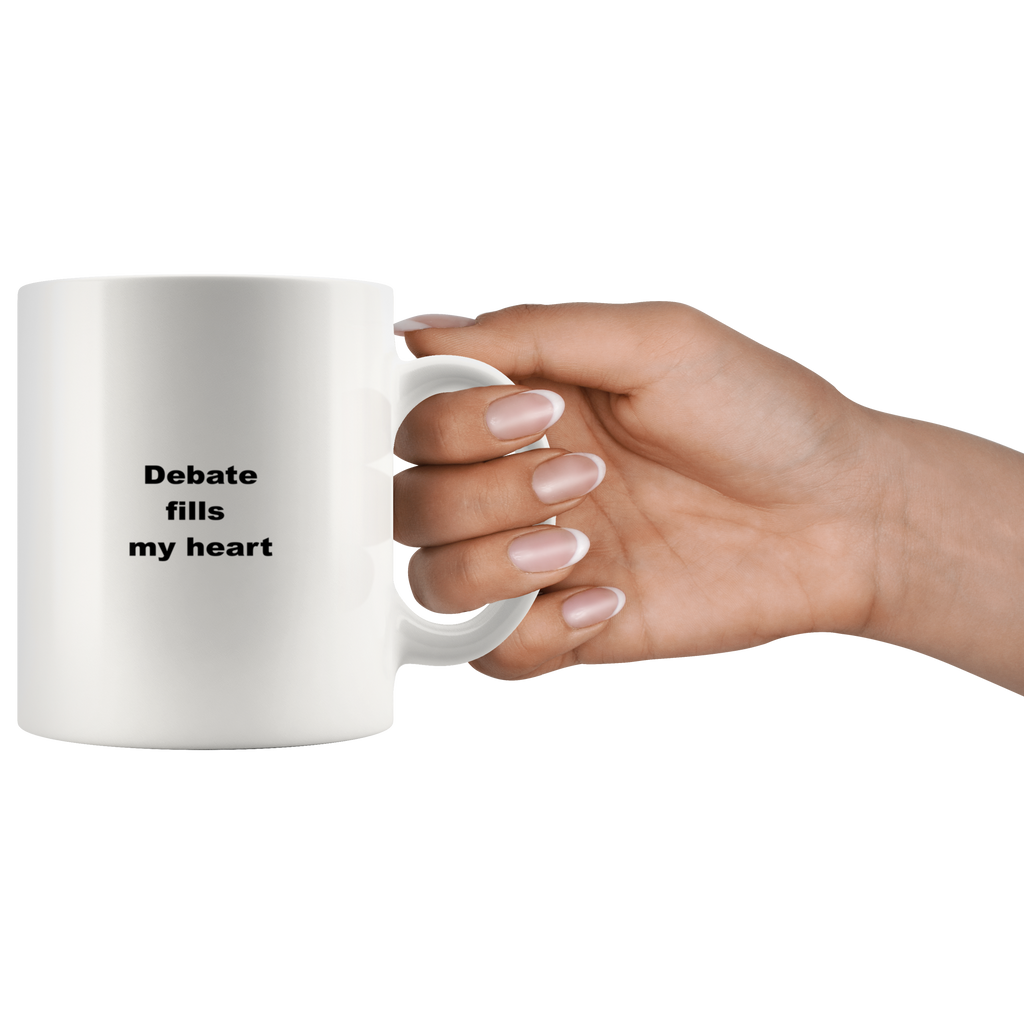 teelaunch 11oz White Mug awfw Debate Fills My Heart Debater Coffee Tea Mug White 11 oz