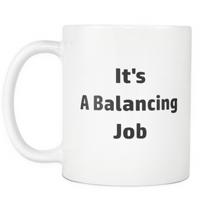 Accountant Balancing Job Coffee Tea Mug White 11 oz