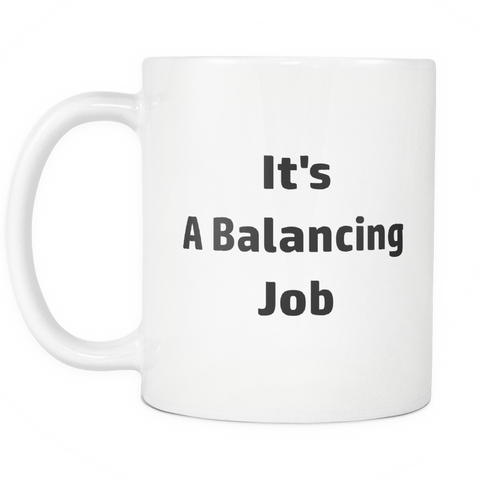 teelaunch 11oz White Mug Balancing Job Accountant Balancing Job Coffee Tea Mug White 11 oz