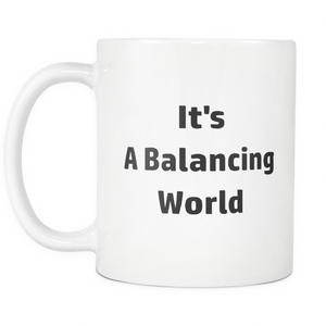 Accountant Balancing World Coffee Tea Mug White 11 oz