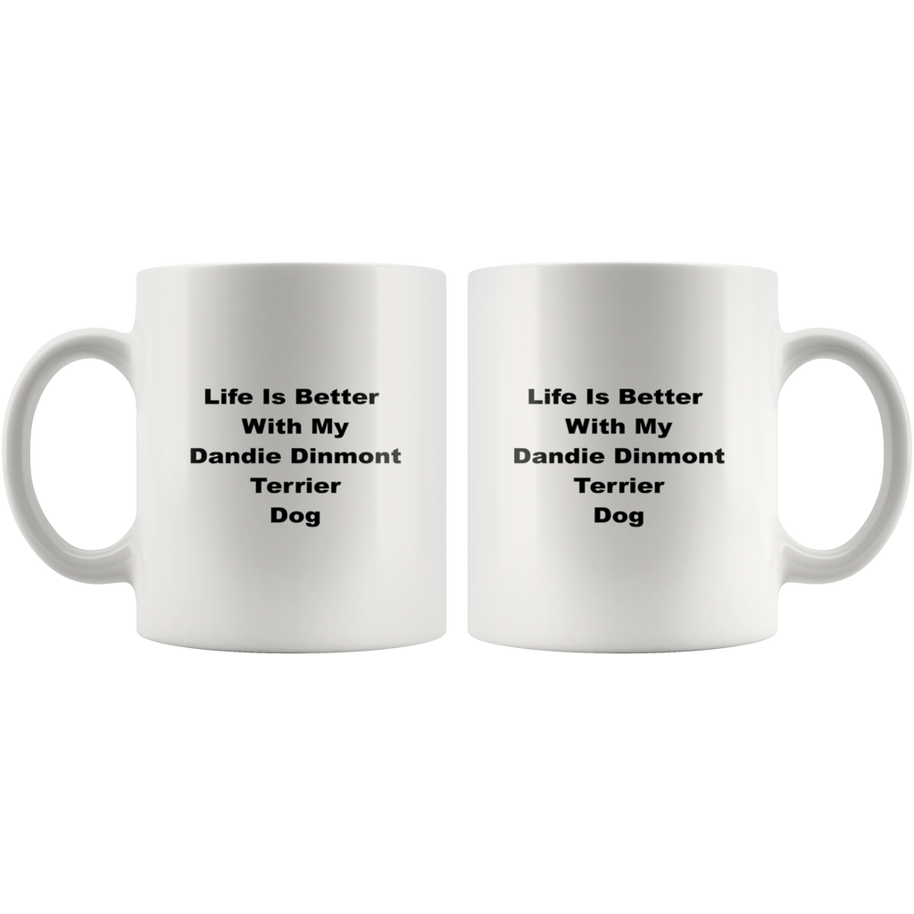 teelaunch 11oz White Mug Dandie Dinmont Terrier Dog Dandie Dinmont Terrier Dog Life Is Better With Coffee Tea Mug White 11 oz