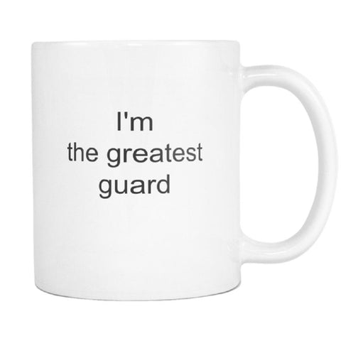 Image of teelaunch 11oz White Mug Greatest Guard Coast Guard The Greatest Coffee Tea Mug White 11 oz
