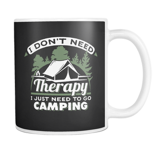 teelaunch 11oz White Mug No therapy just camping(White) No Therapy Just Camping Coffee Tea Mug White 11 oz