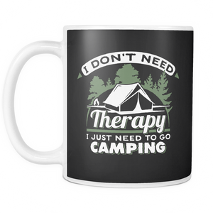 No Therapy Just Camping Coffee Tea Mug White 11 oz