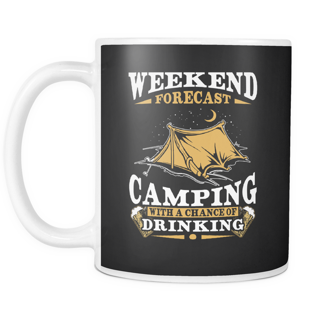 teelaunch 11oz White Mug Weekend forecast camping drinking(White) Weekend Forecast Camping Drinking  Coffee Tea Mug White 11 oz