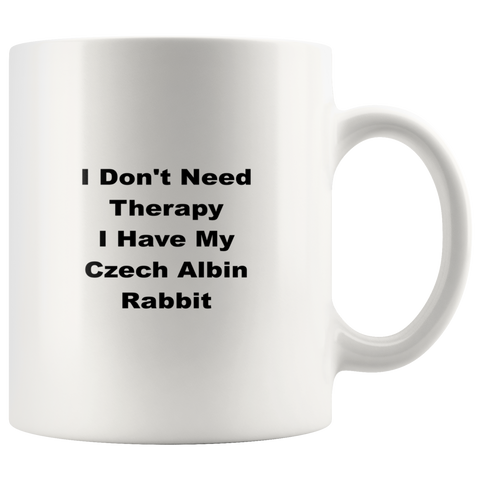 Image of teelaunch 11oz White Mug wfw Czech Albin Rabbit I Don't Need Therapy Coffee Tea Mug White 11 oz