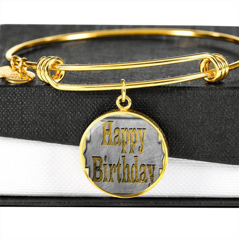 ShineOn Fulfillment Bangles Circle Pendant Gold Bangle / No Luxury Steel Charm Bangle - Happy Birthday (Round)