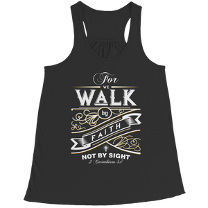 For We Walk By Faith (Ladies Racerback Tank)