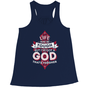 Life May Be Tough But I've Got A God That's Tougher (Ladies Racerback Tank)