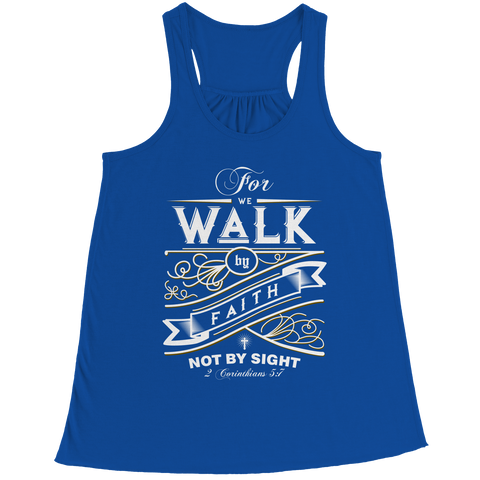 PT Bella Flowy Racerback Tank Bella Flowy Racerback Tank / Royal / S For We Walk By Faith (Ladies Racerback Tank)