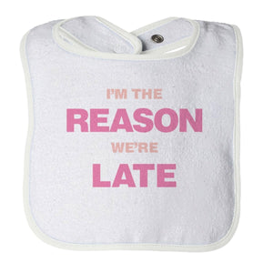 PT Bibs Bibs / White / O/S I'm The Reason We're Late