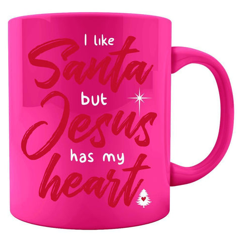 Image of Kent Prints Colored Mug 11oz / Neon Pink I Like Santa But Jesus Has My Heart - Colored Mug