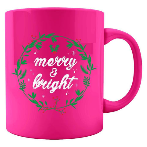 Image of SayPrints Colored Mug 11oz / Neon Pink Merry and Bright Colored Coffee Tea Mug