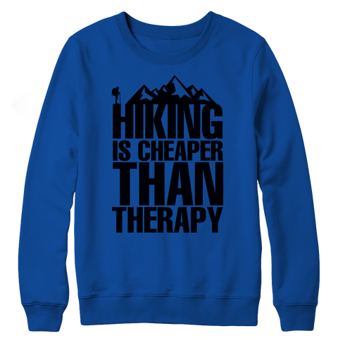 PT Crewneck Fleece Crewneck Fleece / Royal / S Hiking Is Cheaper Than Therapy (Crewneck Fleece)