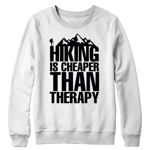 PT Crewneck Fleece Crewneck Fleece / White / S Hiking Is Cheaper Than Therapy (Crewneck Fleece)