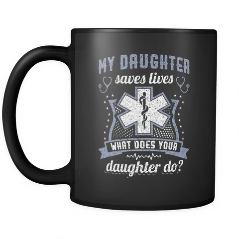 teelaunch Drinkware Daughtersaveslives(Black) Daughter Saves Lives Coffee Tea Mug Black 11 oz