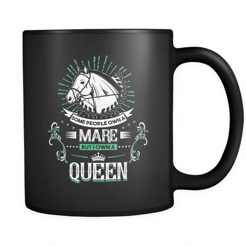 teelaunch Drinkware Ownaqueen(Black) Own A Queen Coffee Tea Mug Black 11 oz